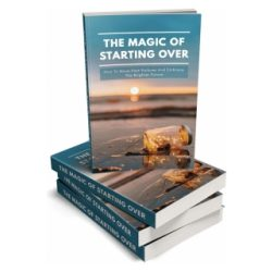 Magic Of Starting Over-lifestyle