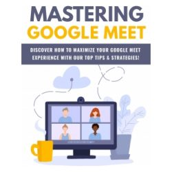 Mastering Google Meeting-2021